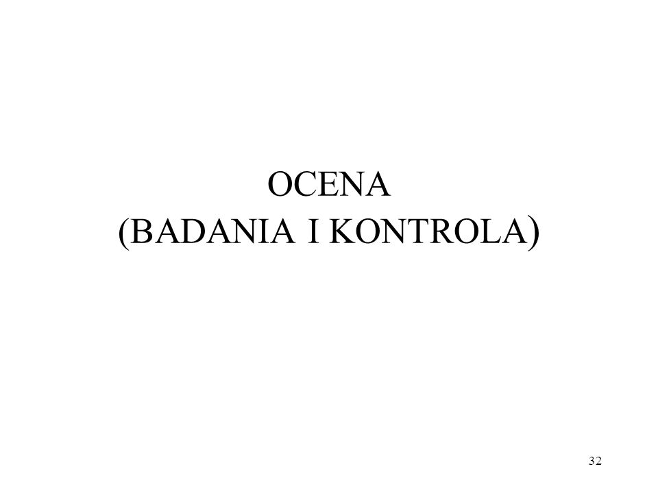 OCENA (BADANIA I KONTROLA)