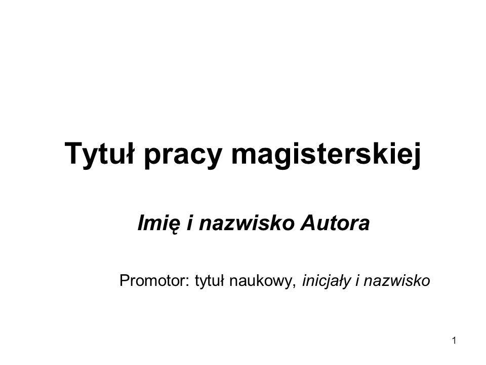 Tytuł pracy magisterskiej
