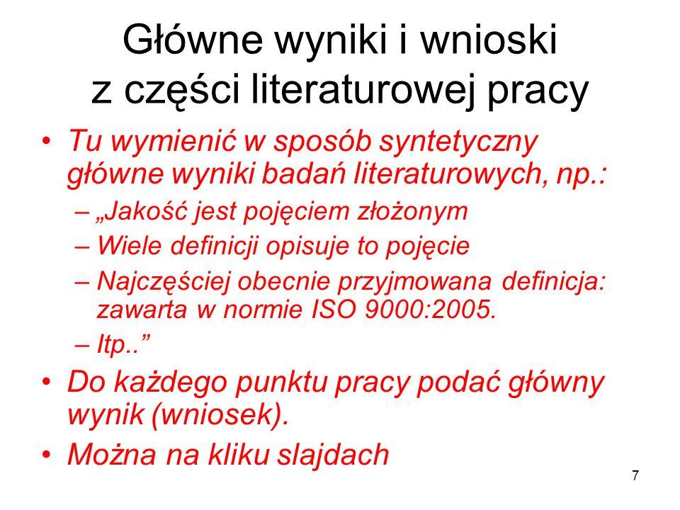 Główne wyniki i wnioski z części literaturowej pracy
