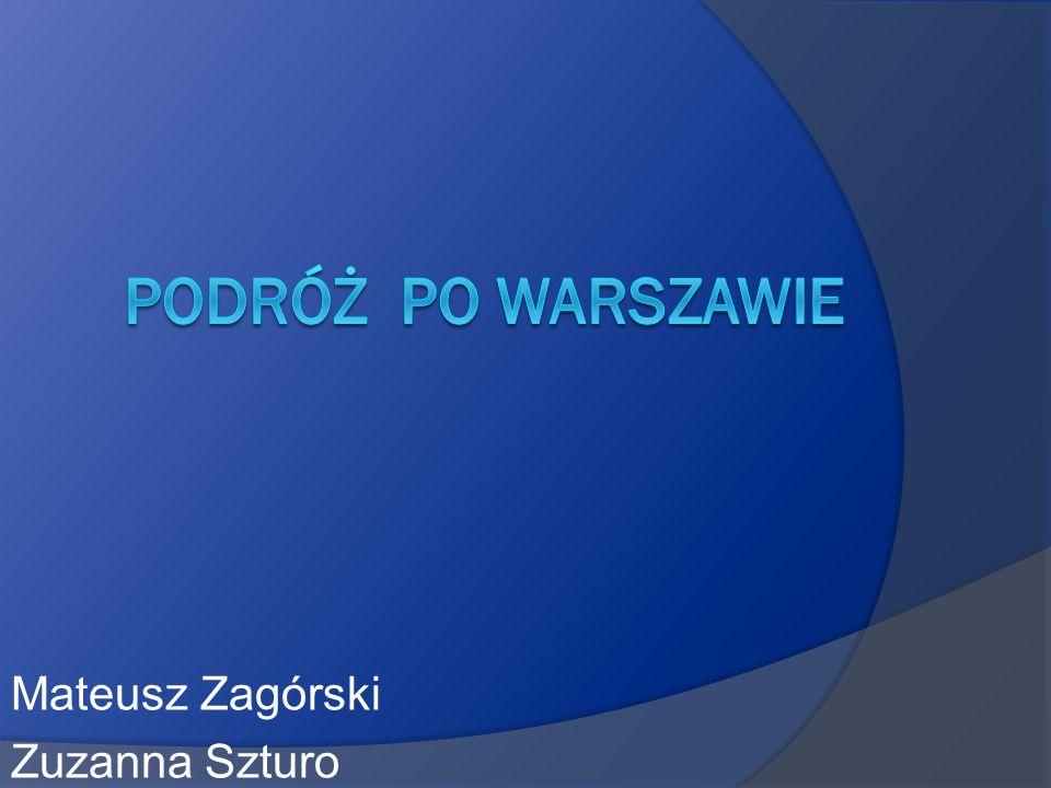 Mateusz Zagórski Zuzanna Szturo