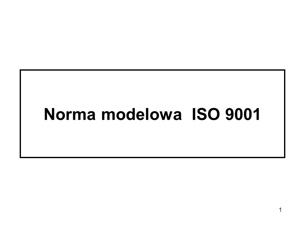 Norma modelowa ISO 9001