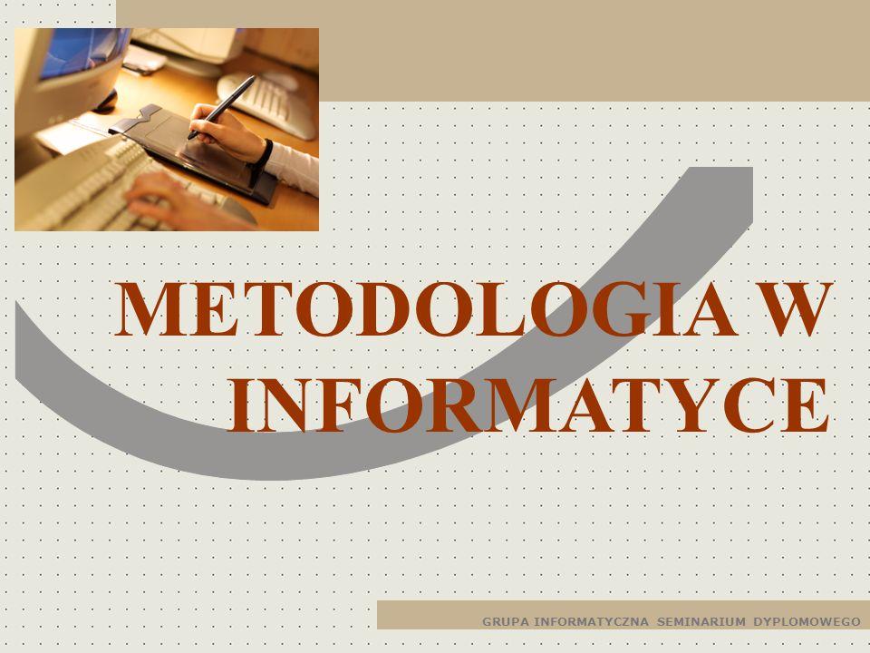 METODOLOGIA W INFORMATYCE