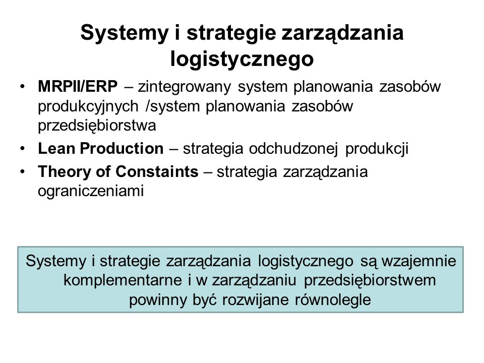 Systemy i strategie zarządzania logistycznego