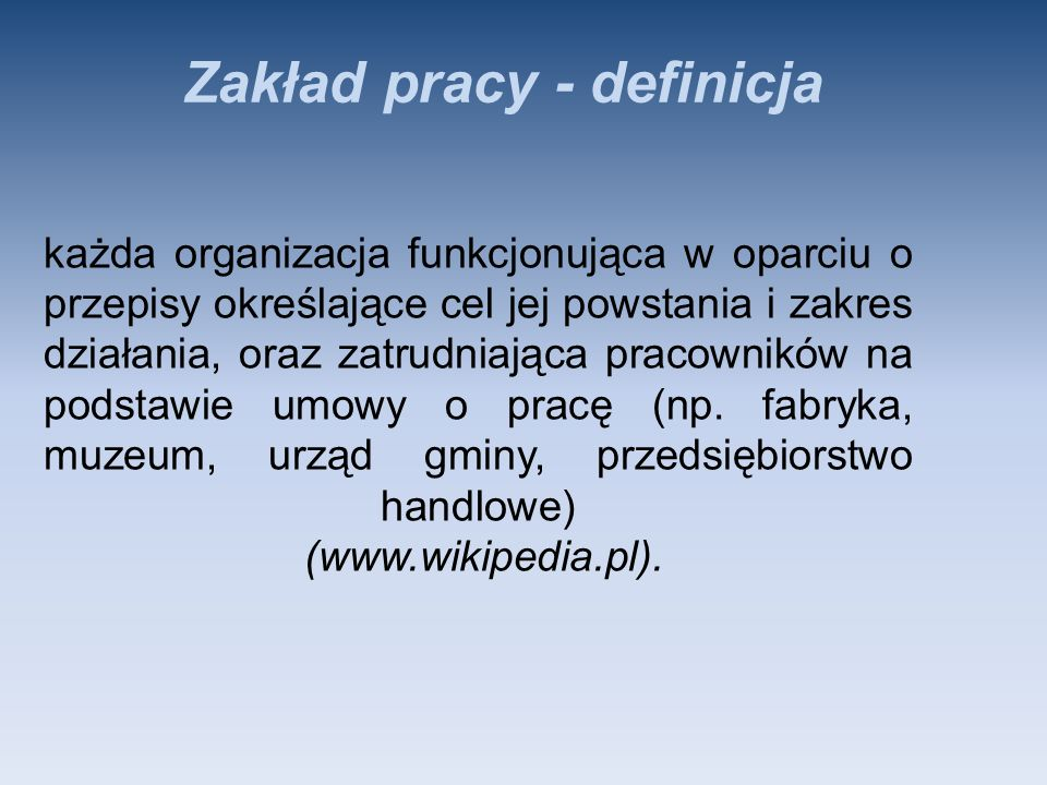 Zakład pracy - definicja