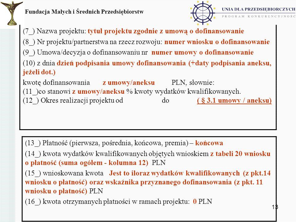 (9_) Umowa/decyzja o dofinansowaniu nr numer umowy o dofinansowanie
