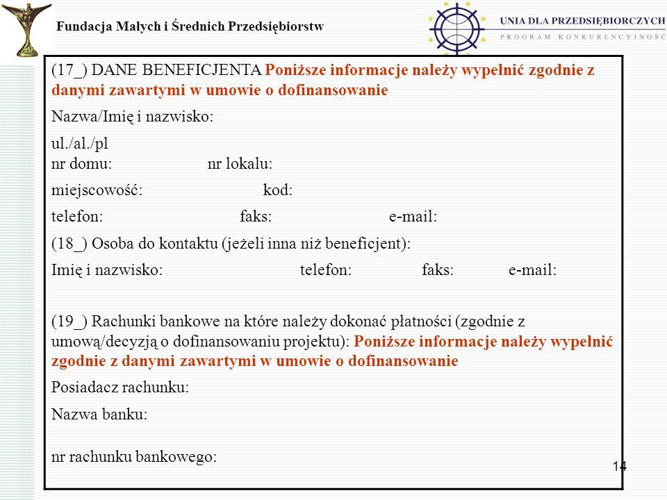 Nazwa/Imię i nazwisko: ul./al./pl nr domu: nr lokalu: