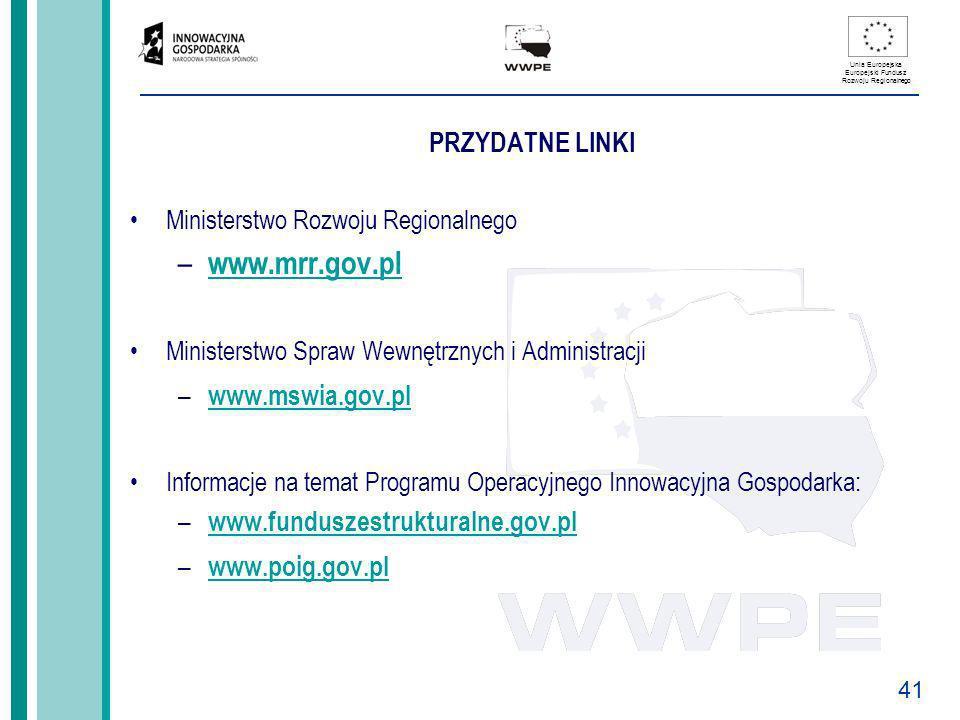 www.mrr.gov.pl PRZYDATNE LINKI www.mswia.gov.pl