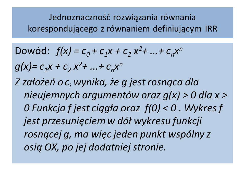 Dowód: f(x) = c0 + c1x + c2 x2+ ...+ cnxn g(x)= c1x + c2 x2+ ...+ cnxn