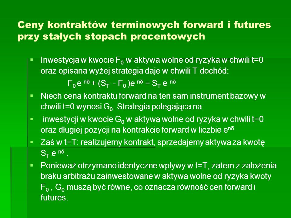Ceny kontraktów terminowych forward i futures przy stałych stopach procentowych