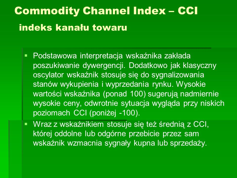 Commodity Channel Index – CCI indeks kanału towaru