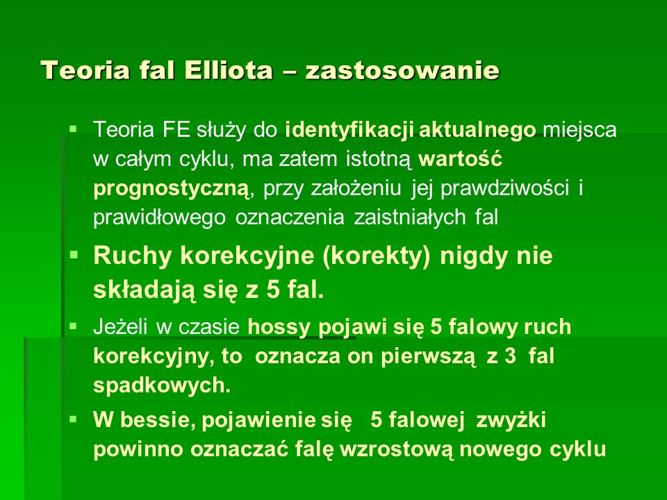 Teoria fal Elliota – zastosowanie