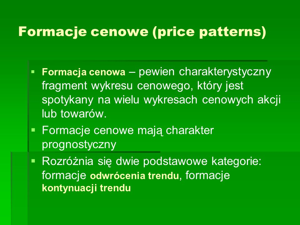 Formacje cenowe (price patterns)