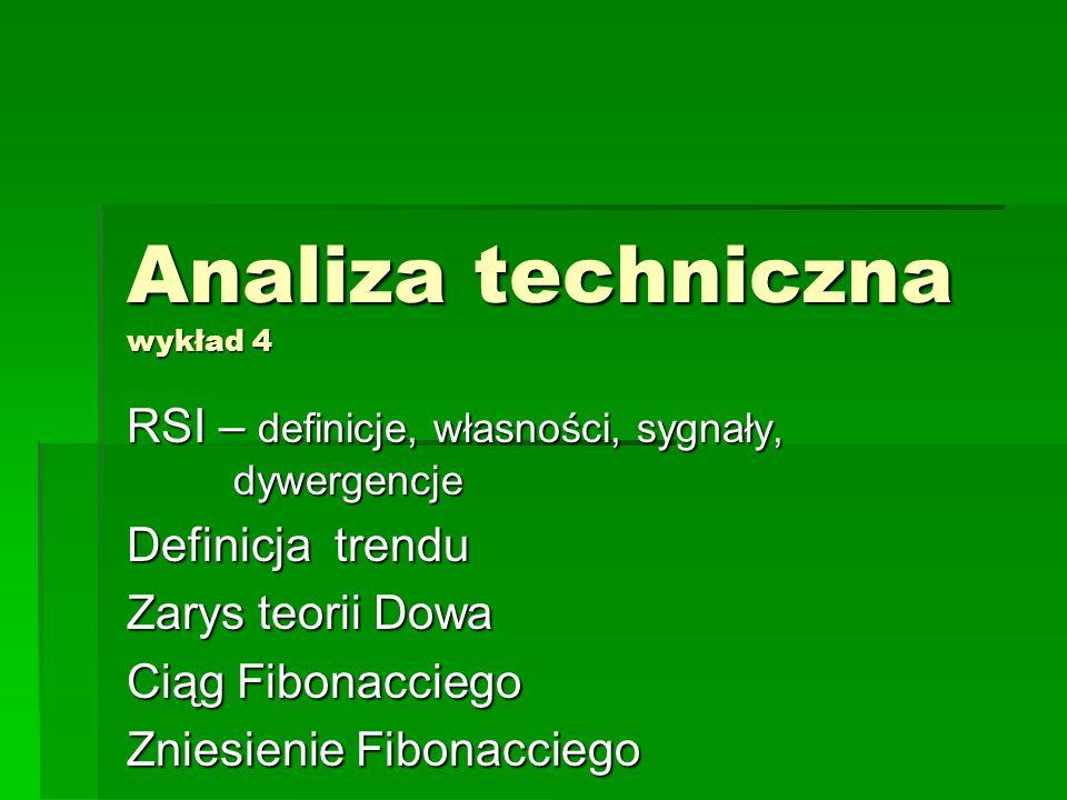 Analiza techniczna wykład 4