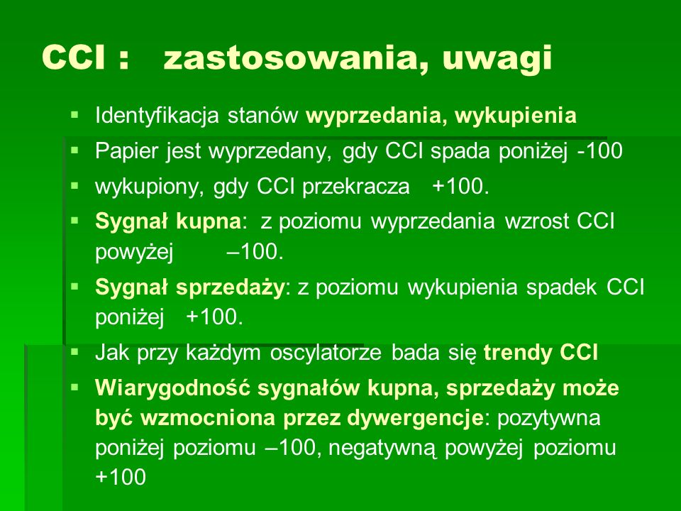 CCI : zastosowania, uwagi