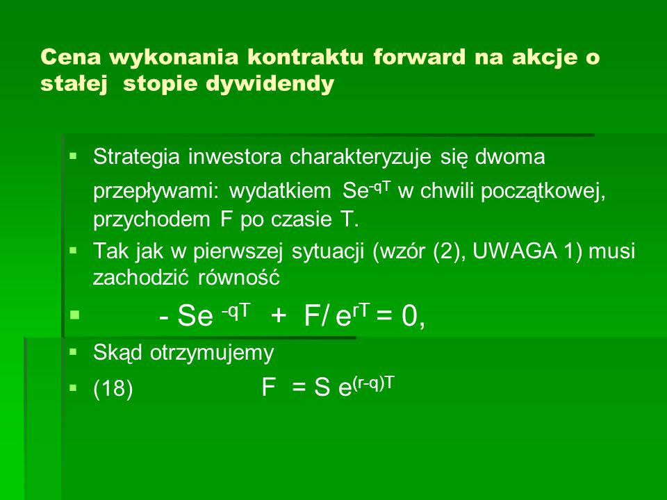 Cena wykonania kontraktu forward na akcje o stałej stopie dywidendy