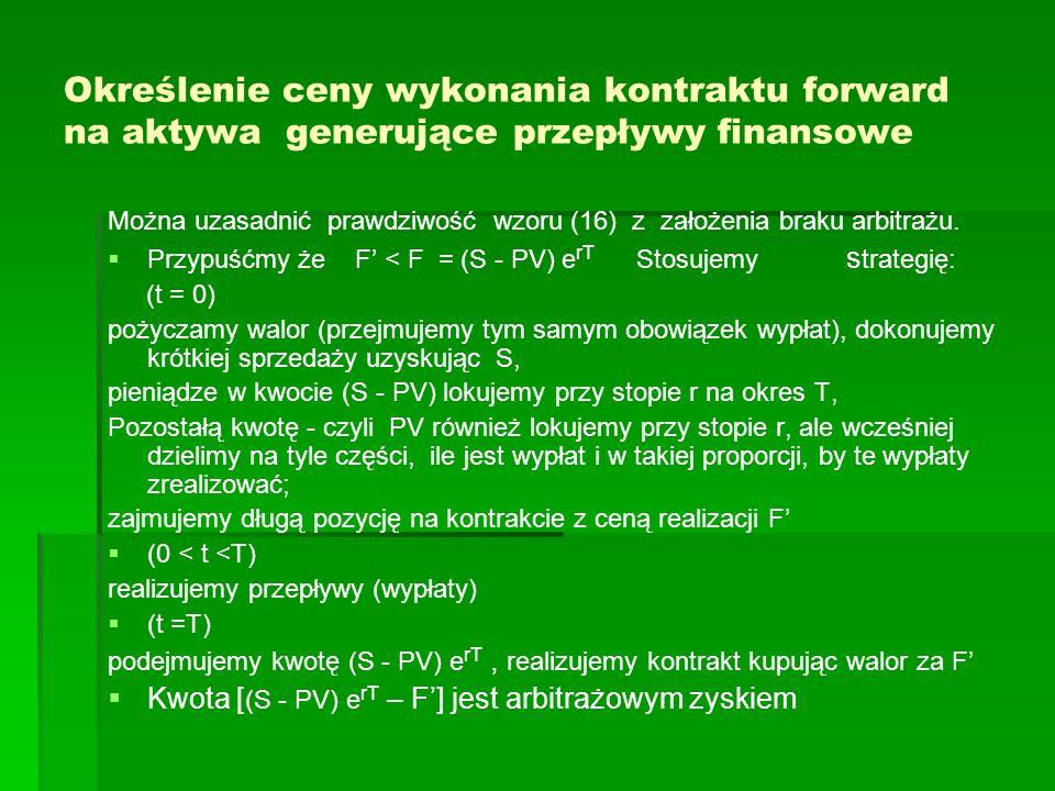 Określenie ceny wykonania kontraktu forward na aktywa generujące przepływy finansowe