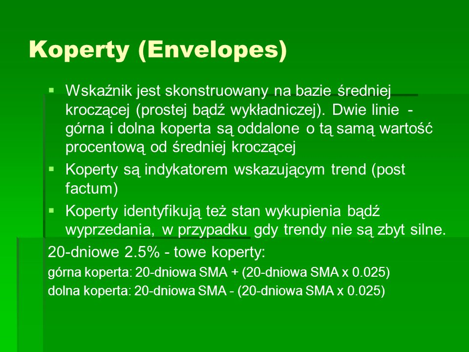 Koperty (Envelopes)