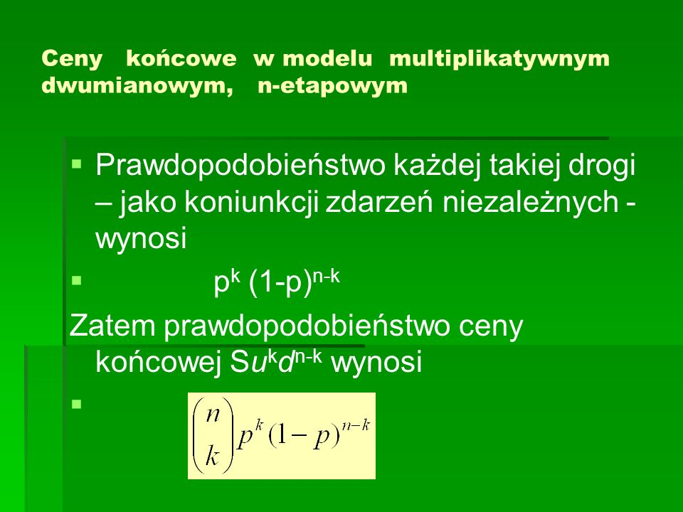 Ceny końcowe w modelu multiplikatywnym dwumianowym, n-etapowym
