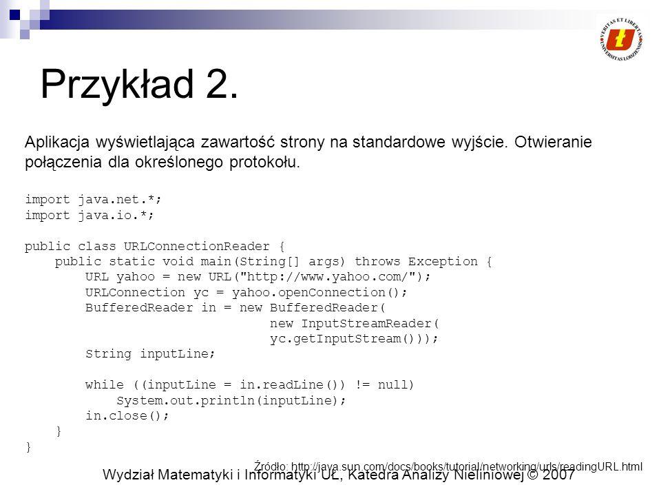 Przykład 2. Aplikacja wyświetlająca zawartość strony na standardowe wyjście. Otwieranie. połączenia dla określonego protokołu.