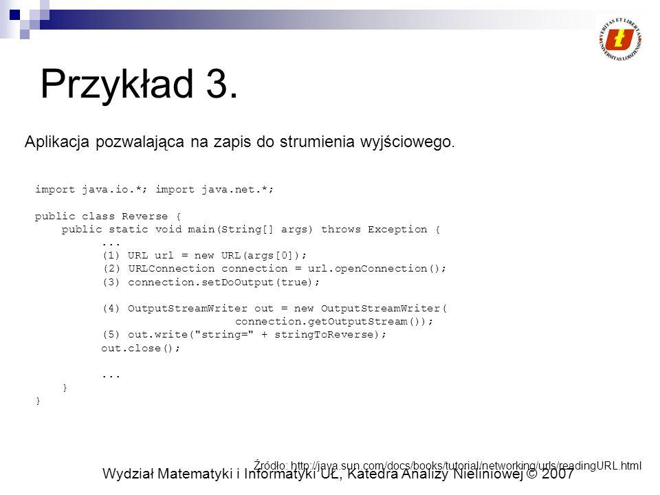 Przykład 3. Aplikacja pozwalająca na zapis do strumienia wyjściowego.