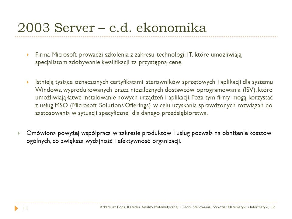 2003 Server – c.d. ekonomika