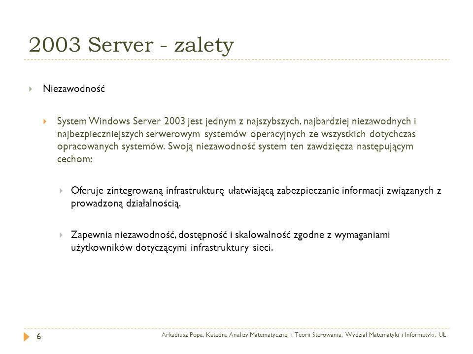 2003 Server - zalety Niezawodność