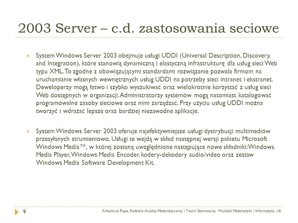 2003 Server – c.d. zastosowania seciowe