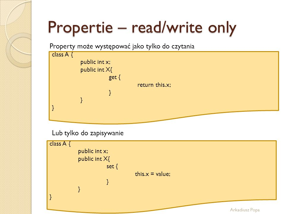 Propertie – read/write only