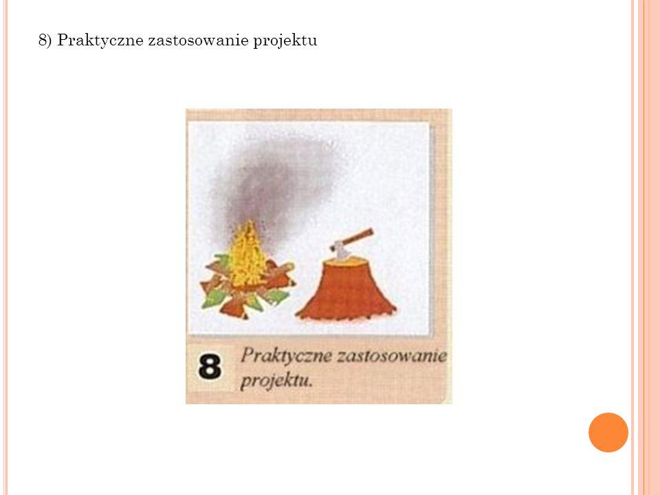 8) Praktyczne zastosowanie projektu