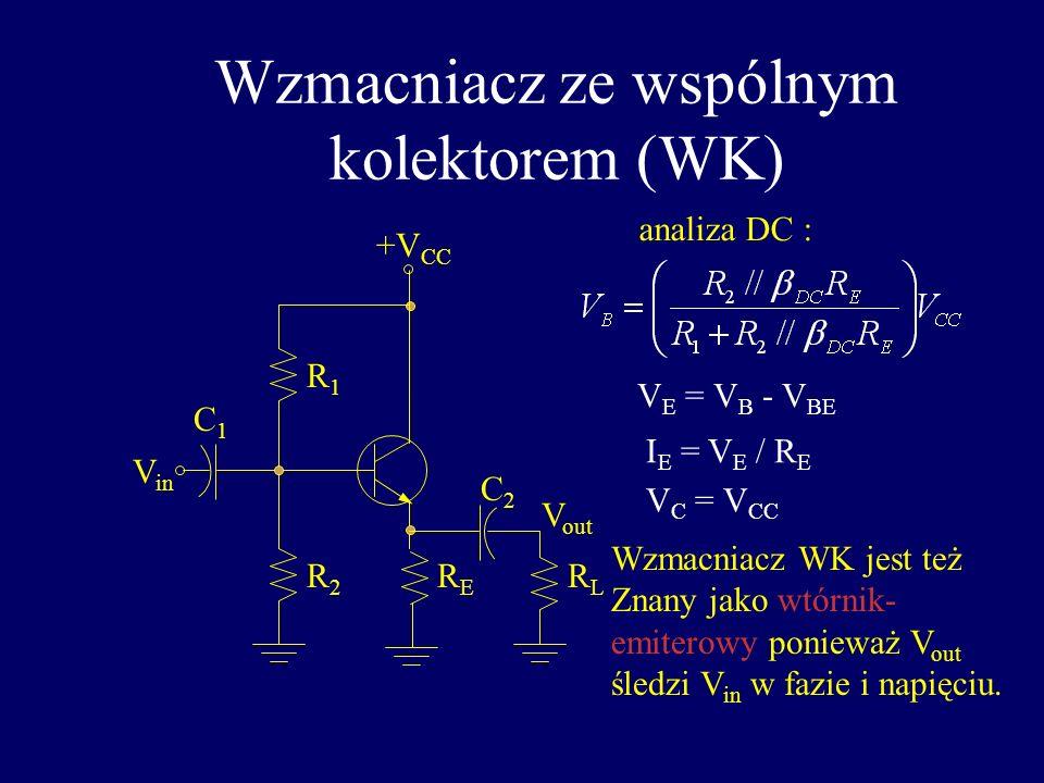 Wzmacniacz ze wspólnym kolektorem (WK)