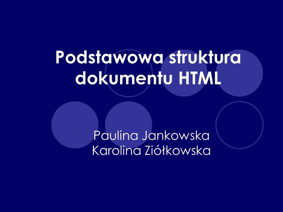 Podstawowa struktura dokumentu HTML