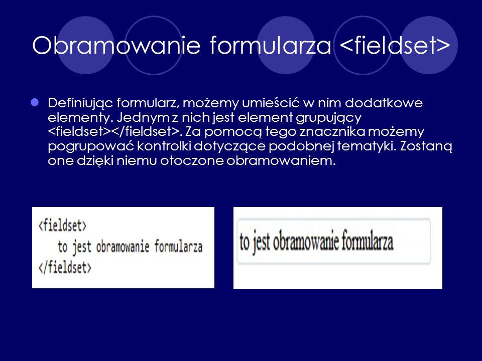 Obramowanie formularza <fieldset>