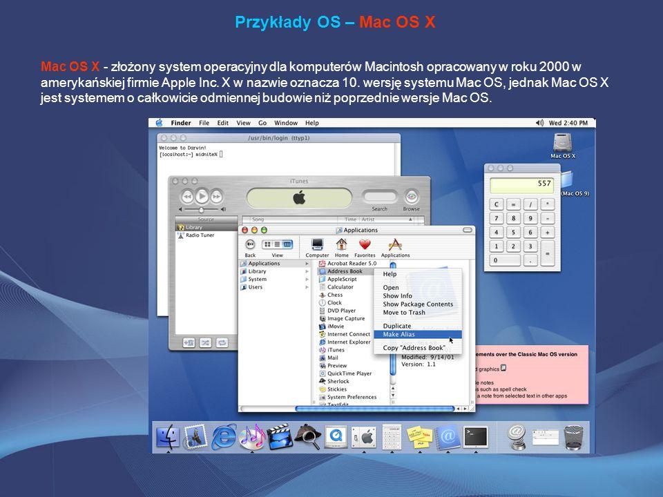 Przykłady OS – Mac OS X