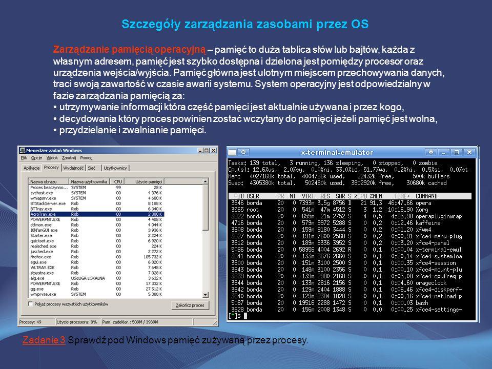 Szczegóły zarządzania zasobami przez OS