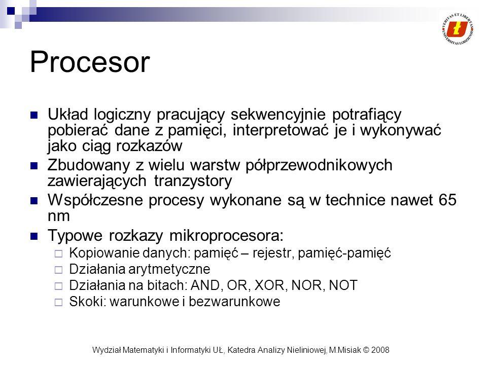 Procesor Układ logiczny pracujący sekwencyjnie potrafiący pobierać dane z pamięci, interpretować je i wykonywać jako ciąg rozkazów.