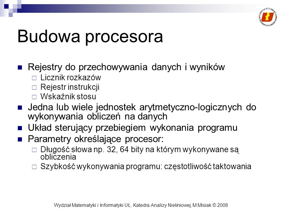 Budowa procesora Rejestry do przechowywania danych i wyników