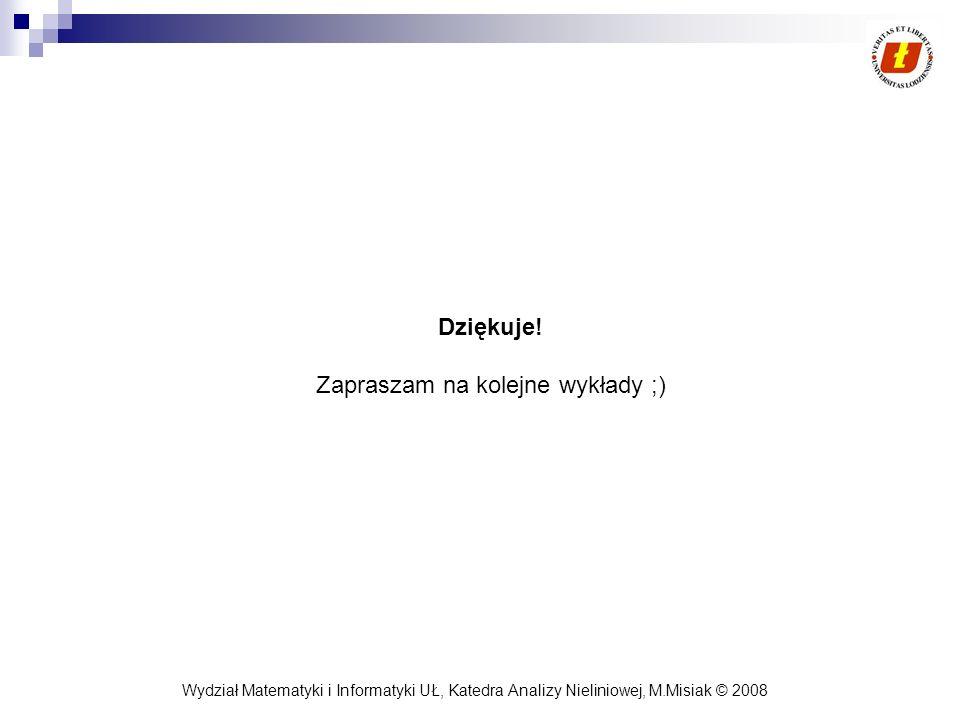Zapraszam na kolejne wykłady ;)