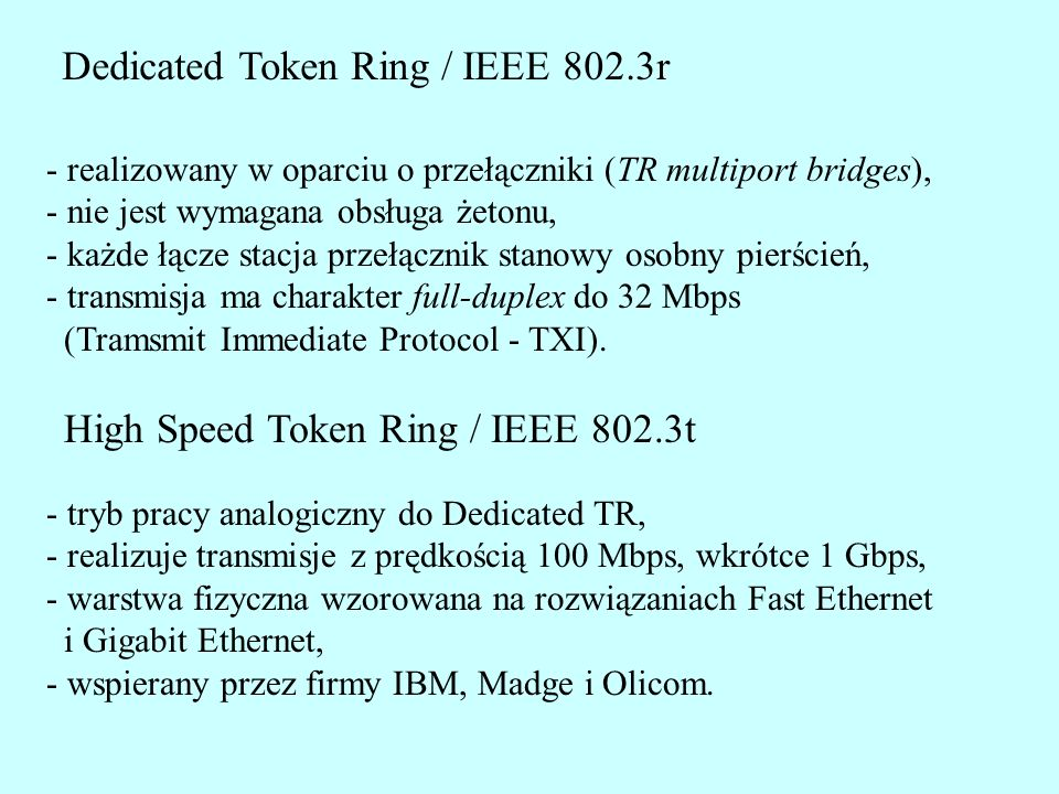 Dedicated Token Ring / IEEE 802.3r