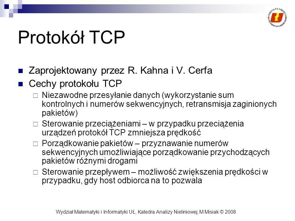 Protokół TCP Zaprojektowany przez R. Kahna i V. Cerfa