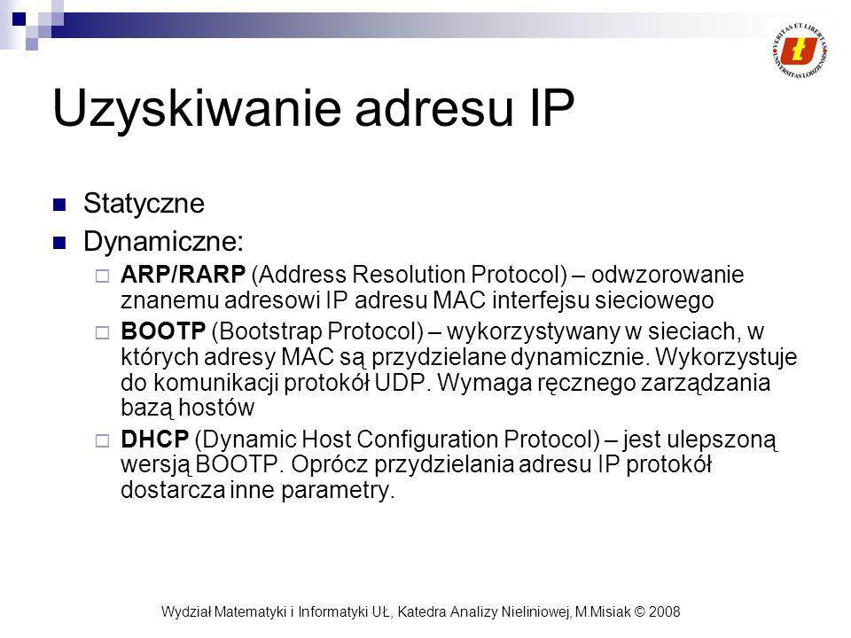 Uzyskiwanie adresu IP Statyczne Dynamiczne: