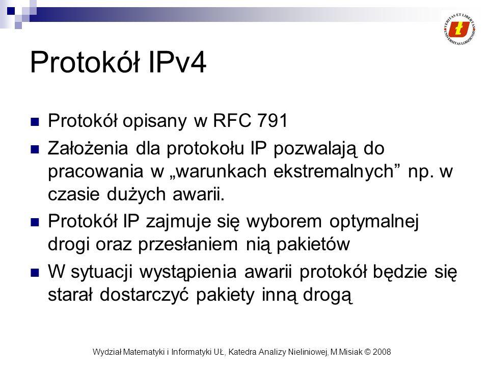 Protokół IPv4 Protokół opisany w RFC 791