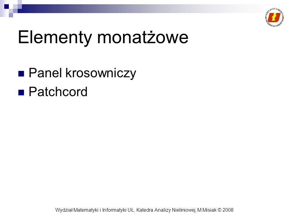 Elementy monatżowe Panel krosowniczy Patchcord