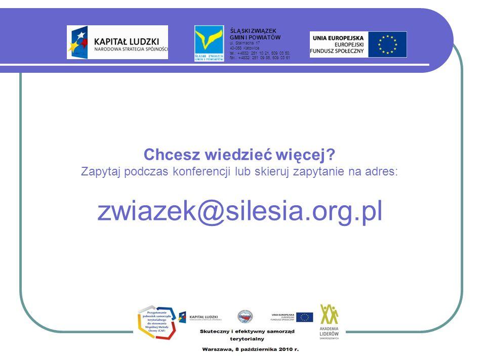 ŚLĄSKI ZWIĄZEK GMIN I POWIATÓW. ul. Stalmacha 17. 40-058 Katowice. tel.: +4832/ 251 10 21, 609 03 50,