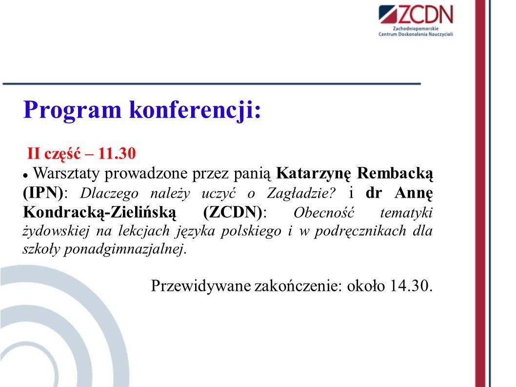 Program konferencji: II część – 11.30