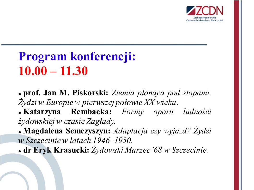 Program konferencji: 10.00 – 11.30