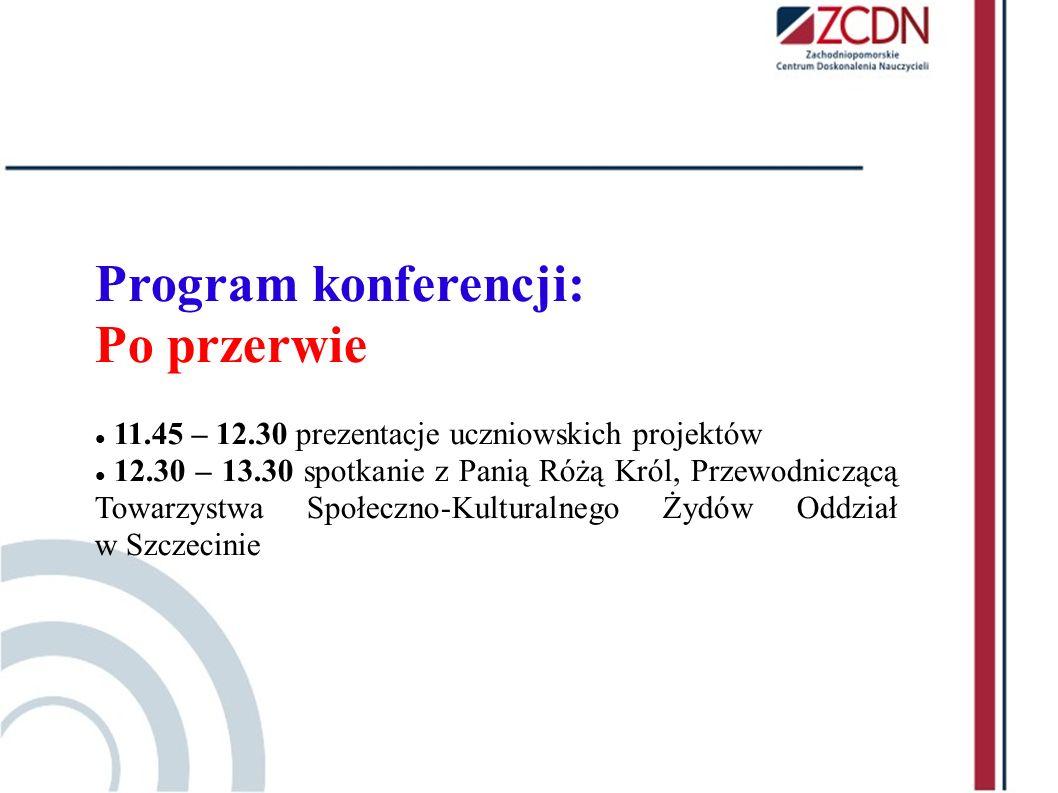 Program konferencji: Po przerwie