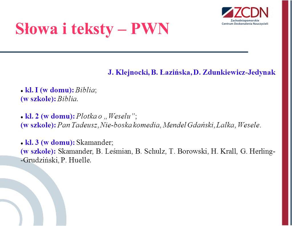 Słowa i teksty – PWN J. Klejnocki, B. Łazińska, D. Zdunkiewicz-Jedynak