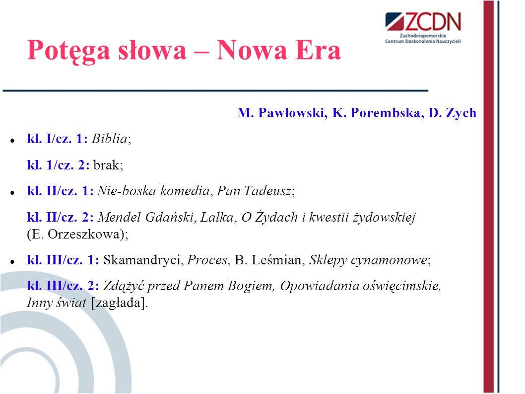 Potęga słowa – Nowa Era M. Pawłowski, K. Porembska, D. Zych