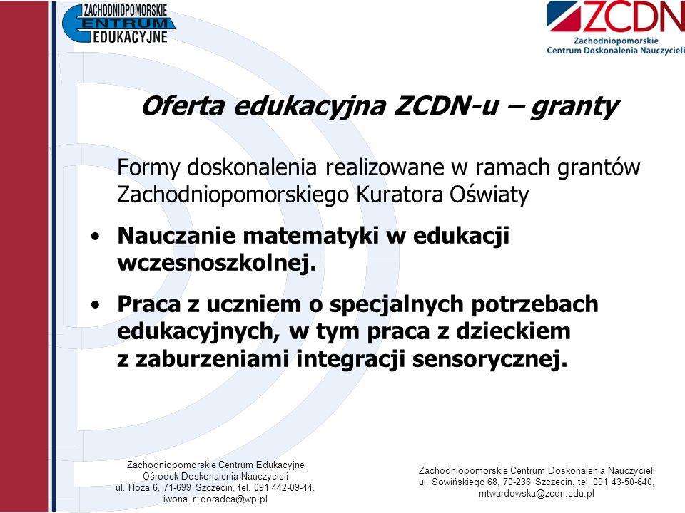 Oferta edukacyjna ZCDN-u – granty