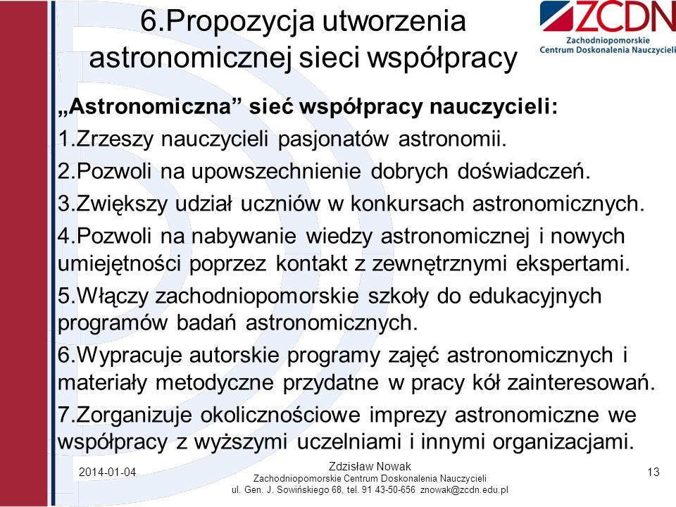 6.Propozycja utworzenia astronomicznej sieci współpracy